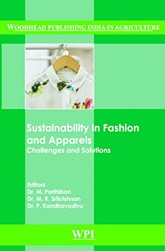 Sustainability in Fashion and Apparels: Challenges and Solutions (Woodhead Publishing India in Textiles)