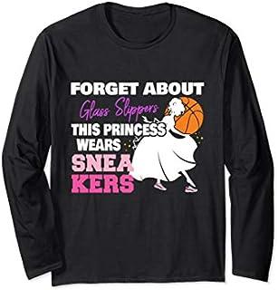 Best Gift Basketball Princess Wears Sneakers Girls Basketball Long Sleeve  Need Funny TShirt