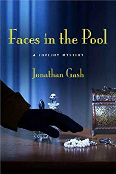 Faces in the Pool: A Lovejoy Mystery (Lovejoy Mysteries) by [Gash, Jonathan]