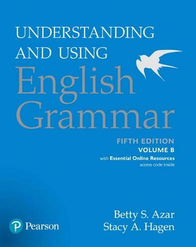Understanding and Using English Grammar, Volume B, with Essential Online Resources (5th Edition)