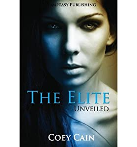 [ { THE ELITE } ] by Cain, Coey (AUTHOR) Apr-11-2013 [ Paperback ]