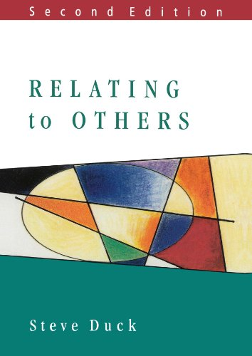 Relating To Others (Mapping Social Psychology Series)