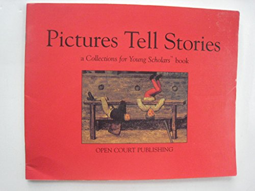Picture Tell Stories (Collections for young scholars book)