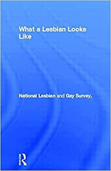 Book What a Lesbian Looks Like: Writings by Lesbians on Their Lives and Lifestyles by National Lesbian and Gay Survey (1992-04-06)