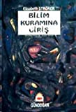 img - for Bilim Kuramina Giris book / textbook / text book