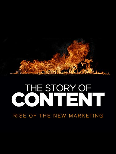 41IDhvvz4XL - The Story of Content: Rise of the New Marketing