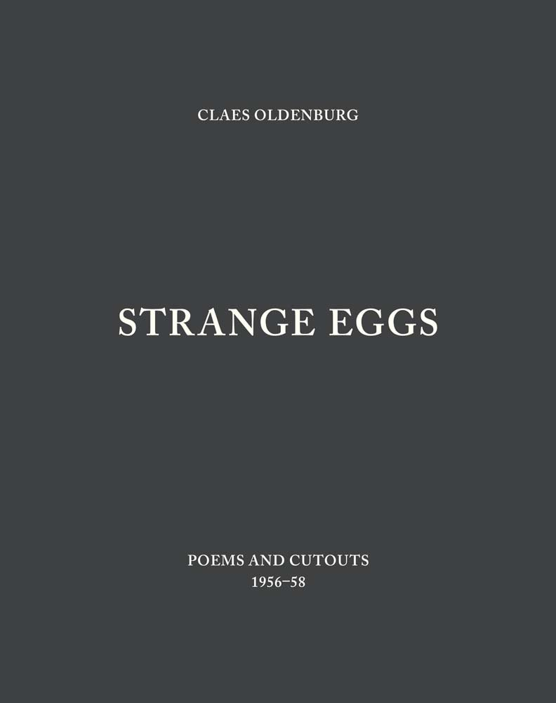 Strange Eggs: Poems and Cutouts 1956–58 (Menil Collection) ebook
