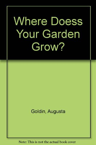 Where Doess Your Garden Grow?