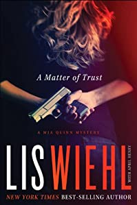 A Matter Of Trust by Lis Wiehl ebook deal