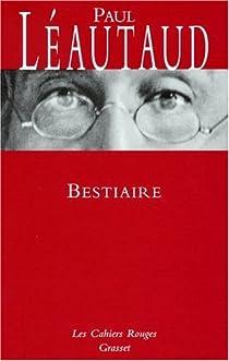 Bestiaire par Léautaud