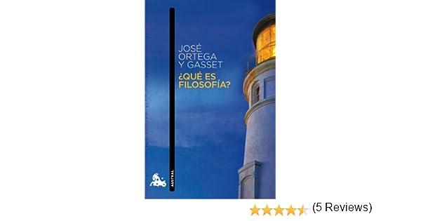 Qué es filosofía? (Contemporánea): Amazon.es: Ortega y Gasset ...