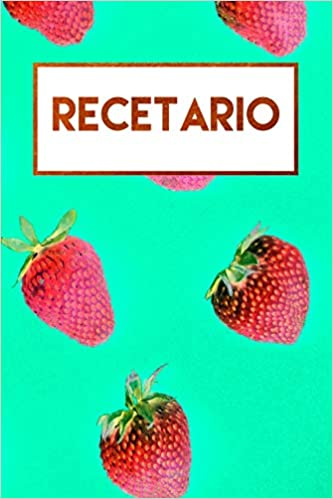 Recetario: Libreta a rayas en blanco, libro de recetas en blanco (Spanish Edition): Journals For Everyone: 9781726611985: Amazon.com: Books