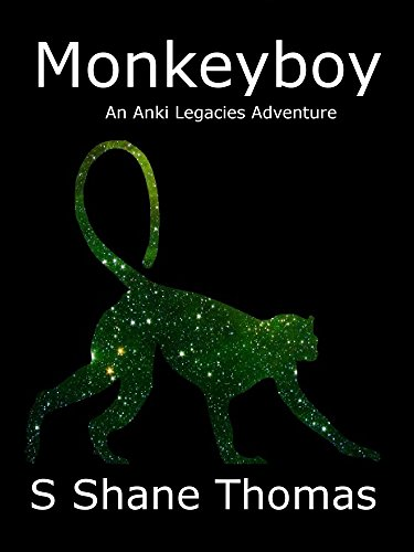 Monkeyboy: An Anki Legacies Adventure