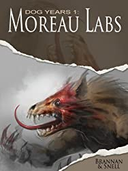 Dog Years 1: Moreau Labs (Pavlov's Dogs)