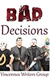 img - for Bad Decisions book / textbook / text book