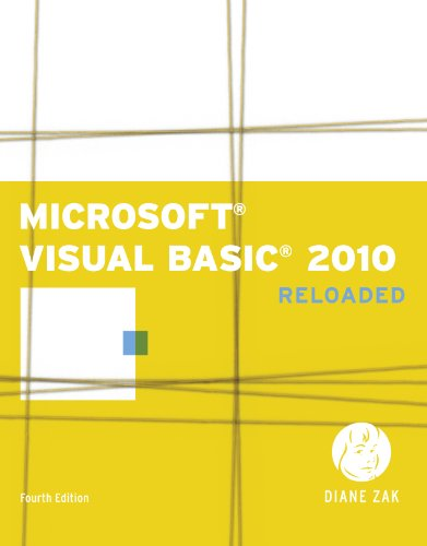 Download Microsoft Visual Basic 2010: RELOADED (SAM 2010 Compatible Products) Pdf