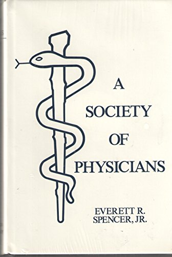 A society of physicians: An account of the activities of the members of the Massachusetts Medical Society, 1923-1981