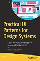 Practical UI Patterns for Design Systems Front Cover