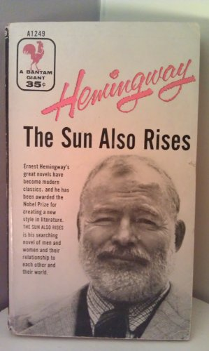 an analysis of sun also rises and hemingway hero in ernest hemingways novels The sun also rises ernest hemingway buy  about the sun also rises  humphrey bogart ever played on-screen was influenced by the hemingway hero.