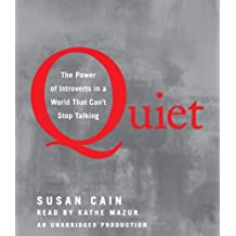 By Susan Cain - Quiet: The Power of Introverts in a World That Can't Stop Talking (Unabridged)