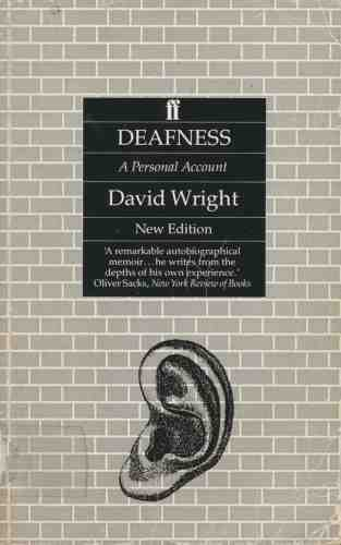 Deafness: A Personal Account by Wright, David (October 1, 1991) Paperback