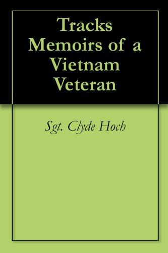 (Tracks Memoirs of a Vietnam)