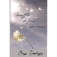 Souffle et fais un voeu (French Edition)