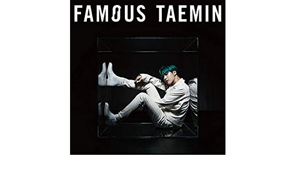Famous by Taemin on Amazon Music - Amazon com