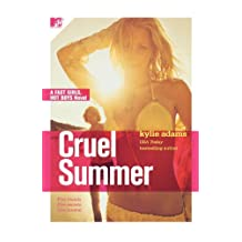 Cruel Summer: Fast Girls, Hot Boys Series