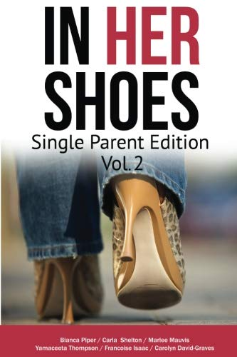 - In Her Shoes: Single Parent Vol 2