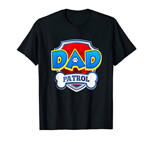 Funny Dad Patrol T-Shirt - Dog Dad T-Shirt men women kid ()