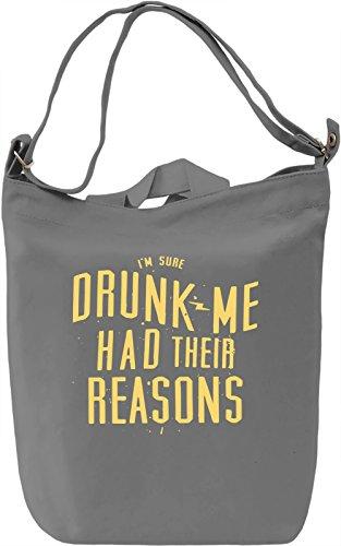 Drunk Me Had Their Reasons Borsa Giornaliera Canvas Canvas Day Bag  100% Premium Cotton Canvas  DTG Printing 
