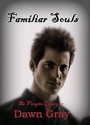 The Vampire Legacy III; Familiar Souls