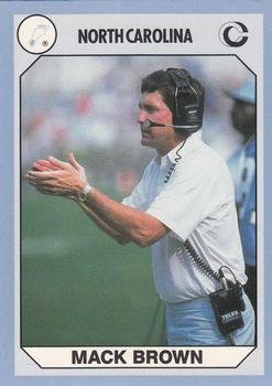 Coach Mack Brown Football Card (North Carolina) 1990 Collegiate Collection ()
