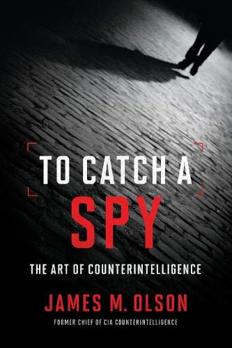 Image of To Catch a Spy: The Art of Counterintelligence