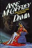 Damia, Anne McCaffrey, 0399136487
