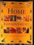 The Complete Decorating and Home Improvement Book, Mike Lawrence, 1859677118