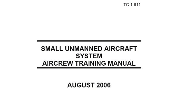 Us Army Training Circular Tc 1 611 Small Unmanned Aircraft System