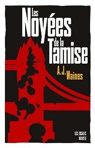 vignette de 'Les noyées de la Tamise (A. J. Waines)'