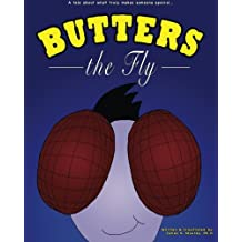 Butters the Fly: A Tale About What Truly Makes Someone Special
