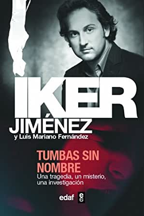 Tumbas sin nombre (Magico Y Heterodoxo nº 30) eBook: JIMÉNEZ, IKER ...