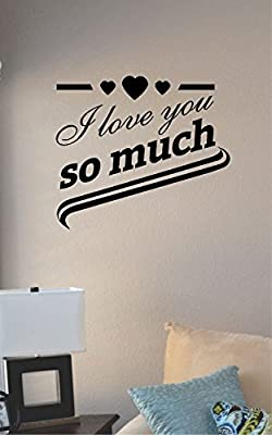 I Love You so Much Vinyl Wall Art Decal Sticker