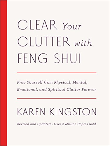 Clear Your Clutter with Feng Shui (Revised and Updated): Free Yourself from Physical, Mental, Emotional, and Spiritual Clutter Forever (Kingston Video)