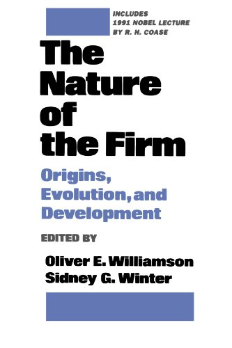 The Nature of the Firm: Origins, Evolution, and Development