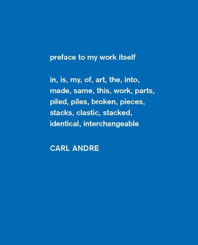 Carl Andre: Sculpture as Place, 1958–2010 (Dia Art Foundation, New York - Exhibition Catalogues)