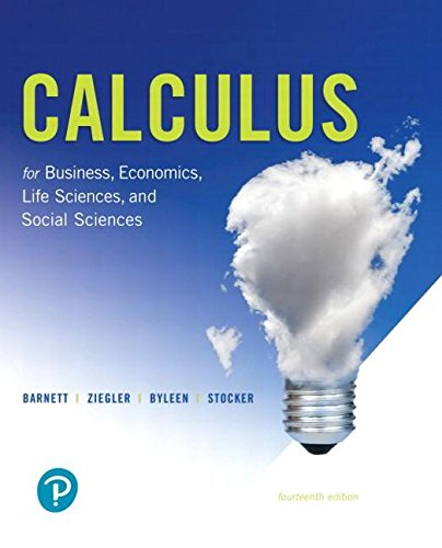 Calculus for Business, Economics, Life Sciences, and Social Sciences and MyLab Math with Pearson eText -- Title-Specific