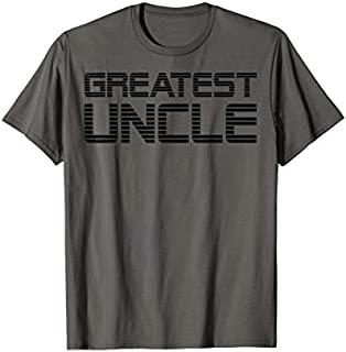 Mens Greatest Uncle Gifts And Uncle s Apparel for Men T-shirt | Size S - 5XL