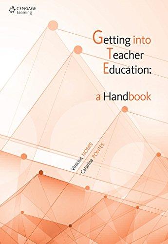 Getting Into Teacher Education. A Handbook