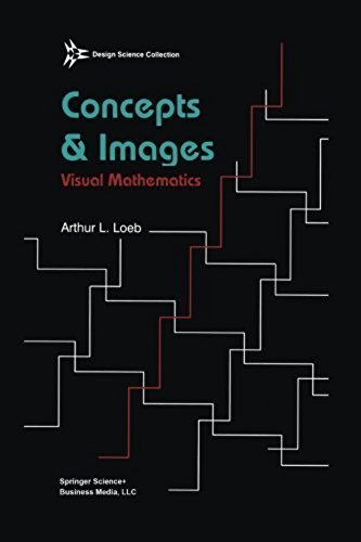 Concepts & Images: Visual Mathematics (Design Science Collection) (English Edition)