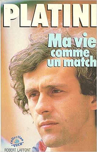 Michel Platini – Ma vie comme un match
